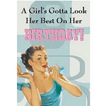 Girls Gotta Look Good Greeting Card