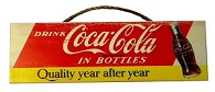 Coca Cola Quality Sign - Click on image for details