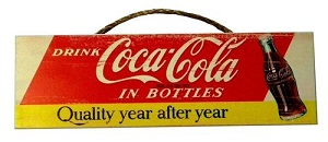 Coca Cola Quality Sign - Click on image to enlarge