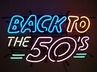 Back to the Fifties Neon Sign